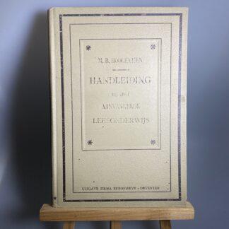 Handleiding bij het aanvankelijk onderwijs M B Hoogeveen